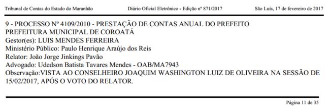 Pedido de vistas de Washington Luiz Oliveira