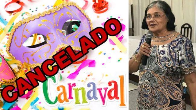 Cancelamento do carnaval foi anunciado pela prefeita Vianey Bringel