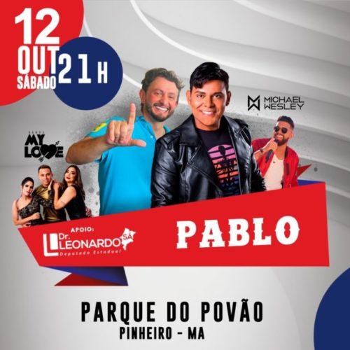 Deputado Leonardo Sá faz festa com Pablo do Arrocha e Michael Wesley